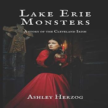 Lake Erie Monsters: A Story of the Cleveland Irish