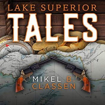 Lake Superior Tales: Stories of Humor and Adventure in