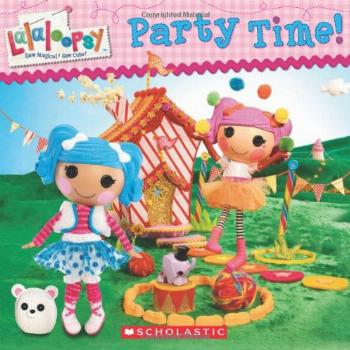 Lalaloopsy Party Time!