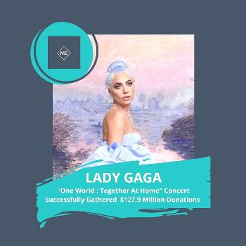 Music Stan on April 21 2020 1 person text that says MS LADY GAGA