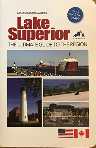 Lake Superior, The Ultimate Guide to the Region, 4th edition